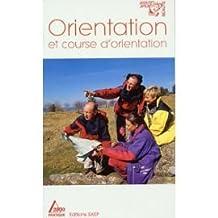 ORIENTATION (l') et course d'orientation