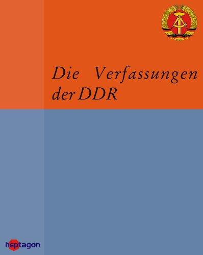 Die Verfassungen der DDR: Quellensammlung zur Verfassungsgeschichte in Deutschland (German Edition) por Thomas Müller