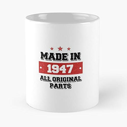 - 1947 Born In All 11 Oz Coffee Mugs Best Gift For Father Day