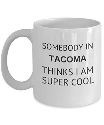 Cool Tacoma Tea Mug Traveler Friend Gift Washington Student Cup Present