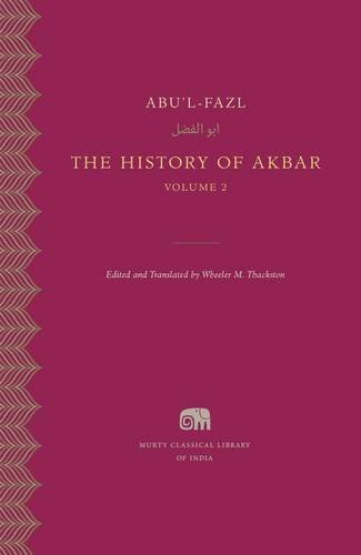 The History Of Akbar, Volume 2 (Murty Classical Library Of India)