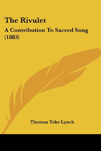 The Rivulet: A Contribution To Sacred Song (1883)