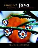 Imagine! Java : Programming Concepts in Context