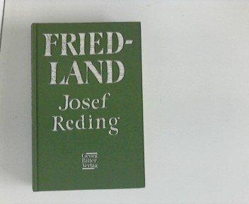 Friedland: Chronik der grossen Heimkehr