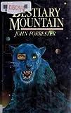 Bestiary Mountain, John Forrester, 0694056065