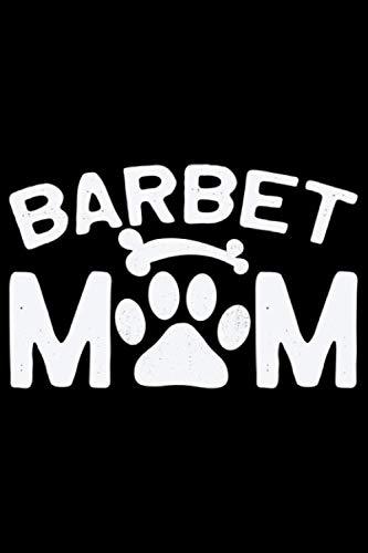 Barbet Mom: Cool Barbet Dog Journal Notebook - Barbet Puppy Lover Gifts – Funny Barbet Dog Notebook - Barbet Owner Gifts – Barbet Dad & Mom Gifts. 6 x 9 in 120 pages 2