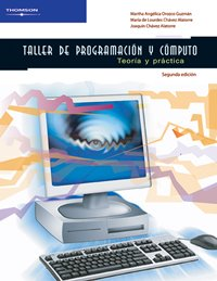 Taller de programacion y computo/ Programming and Computers Workshop por Martha Angelica Orozco Guzman
