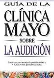 Guia de la Clinica Mayo Sobre la Audicion, Wayne Olsen, 970655694X