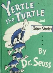 Yertle the Turtle and Other Stories (Dr Seuss Yertle The Turtle)