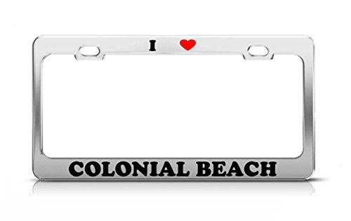 I HEART COLONIAL BEACH Virginia Metal Auto License Plate Frame Tag Holder