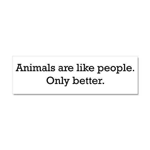 CafePress - Animals Are Like People only Car Magnet 10 x 3 - Car Magnet 10 x 3, Magnetic Bumper - Magnets Car Animal