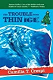 The Trouble with Thin Ice, Camilla T. Crespi, 0061091545