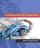 Fundamentals of Precalculus, Mark Dugopolski, 0321536754