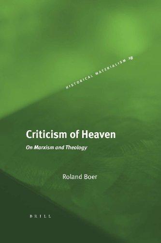 Criticism of Heaven (Historical Materialism Books (Haymarket Books))