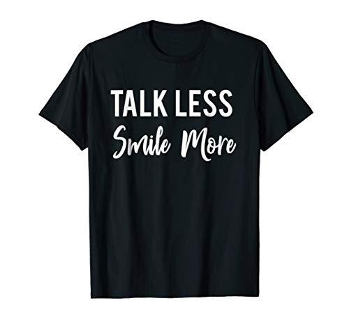 Historic Hamilton Quote | Talk Less Smile More shirt