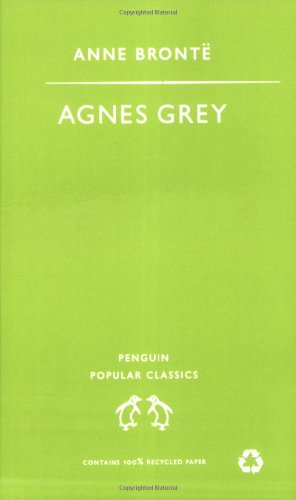 Agnes Grey (Penguin Popular Classics)