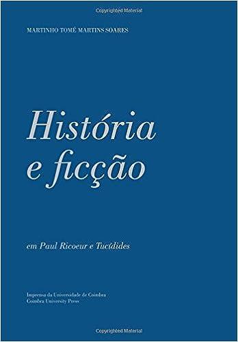História e Ficção: em Paul Ricoeur e Tucídides