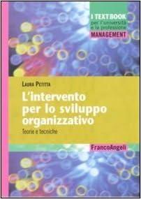 L'intervento per lo sviluppo organizzativo. Teorie e tecniche
