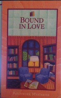 Bound in Love (Patchwork Mysteries)