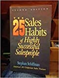 img - for The 25 Sales Habits of Highly Successful Salespeople, 2nd ed. book / textbook / text book