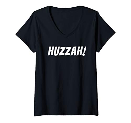Ideas For Renaissance Faire Costumes (Womens Huzzah! Funny Costume Shirt for Renaissance Faire V-Neck)