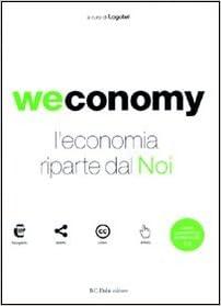 Book Weconomy. L'economia riparte da noi