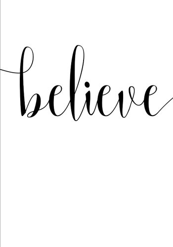 Believe Notebook (7 x 10 Inches): A Classic Ruled/Lined 7 x 10 Inch Notebook/Journal/Composition Book To Write In (Cute Notebooks, Journals, Notepads ... Great Gifts for Her (Women and Teen (Hers Notepads)