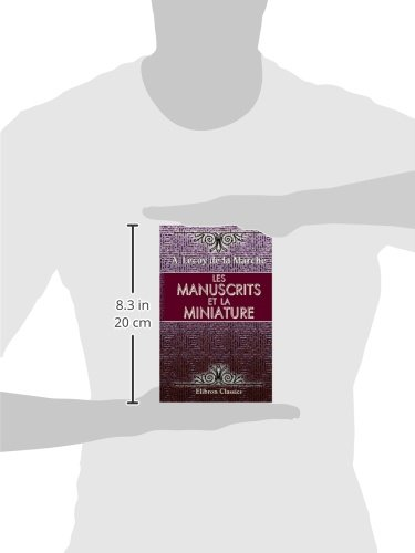 Les manuscrits et la miniature (French Edition)