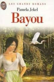 Bayou par Pamela Jekel