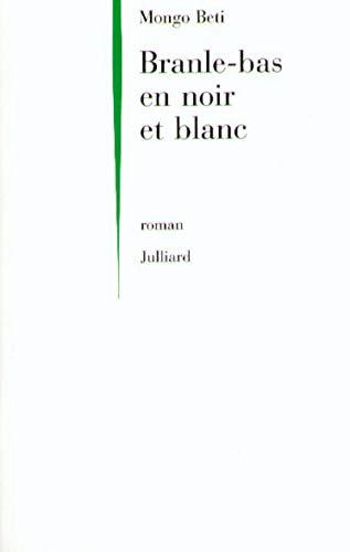 Branle-bas en noir et blanc: Roman (French Edition)