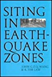 Siting in Earthquake Zones, J. G. Wang and K. T. Law, 9054100923