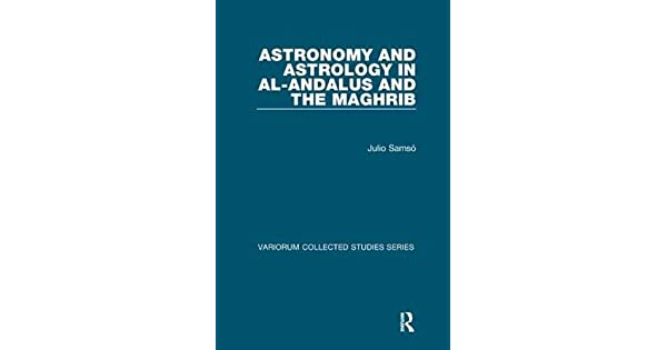 Astronomy and Astrology in al-Andalus and the Maghrib: Julio