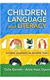 Children, Language, and Literacy, Celia Genishi and Anne Haas Dyson, 0807749753