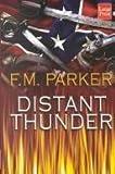 Distant Thunder, F. M. Parker, 1587242699