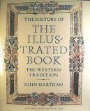 img - for History of the Illustrated Book: The Western Tradition by John P. Harthan (1981-09-03) book / textbook / text book