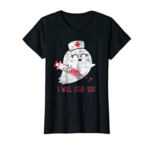 Womens Nurse Ghost I Will Stab You Shirt Funny Halloween Gift -