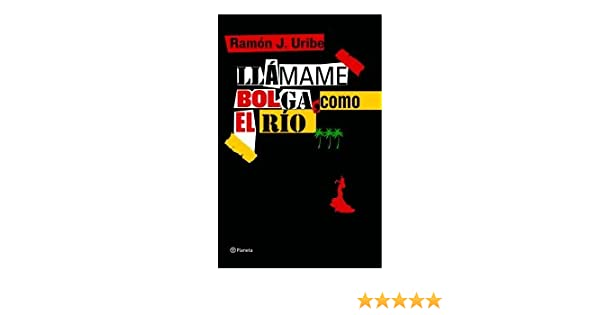 Llámame Bolga, como el río ((Fuera de colección)): Amazon.es ...