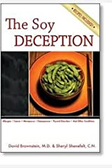 The Soy Deception Paperback
