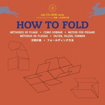 How to Fold (Agile Rabbit Editions) Paperback February 1, 2005