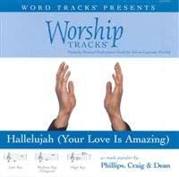 Hallelujah (Your Love Is Amazing) [Accompanyment CD]