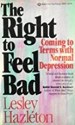 The Right to Feel Bad