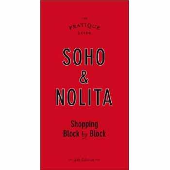 Soho & Nolita, New York City: Shopping Block by - Shopping New York Soho