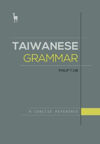 Download Taiwanese Grammar: A Concise Reference pdf
