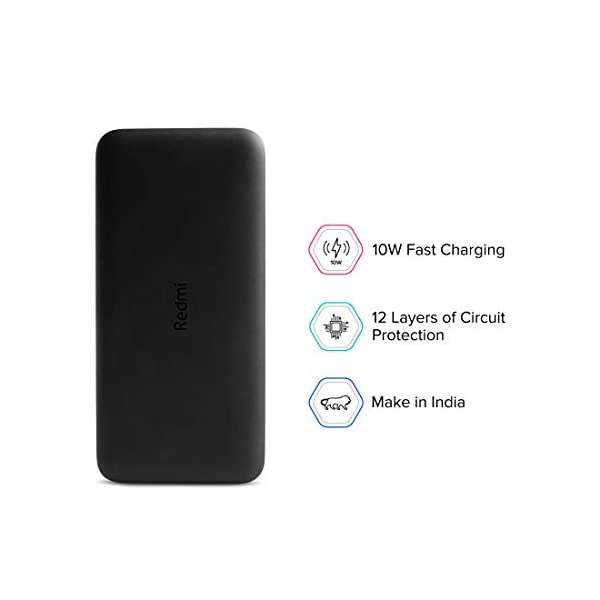 Redmi 10000 mAh Fast Charging Slim Power Bank (Black, 10W Fast Charging, Dual Ports) 2021 June Capacity: It will charge a 3000mAh phone battery 2.1 times & It will charge a 4000mAh phone battery 1.75 times Output: Double USB output 5.1V/2.6A 10 Watts Fast Charge (Intelligently adjusts power output up to 10W to deliver fast & efficient charging for each connected device) Body Material: Plastic | 246.5 grams