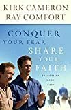 img - for Conquer Your Fear, Share Your Faith: An Evangelism Crash Course [Bargain Price] [Paperback] book / textbook / text book