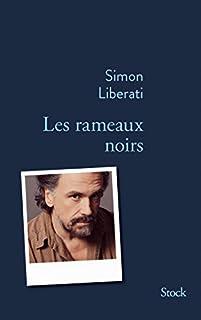 Les rameaux noirs : mnémosyne, Liberati, Simon