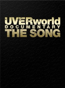 UVERworld Documentary The Song[限定版]