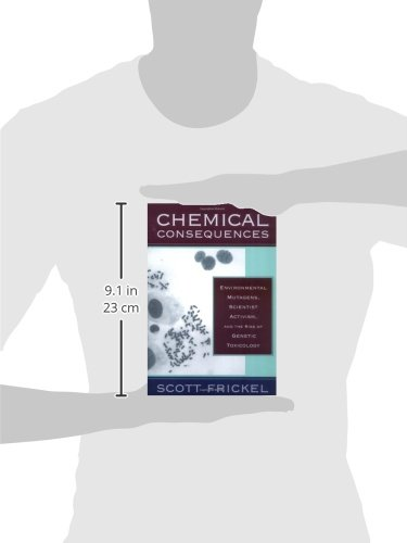 Chemical Consequences Environmental Mutagens Scientist Activism