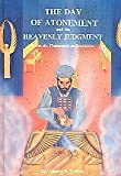 The Day of Atonement and the Heavenly Judgment 9780962534386