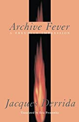 Archive Fever: A Freudian Impression (Religion and Postmodernism)
